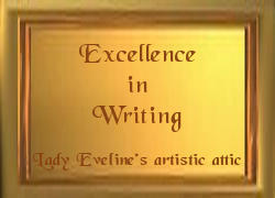 The Writing Award from Lady Evalene's Artistic Attic