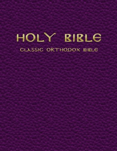 The cover to the Classic Orthodox Bible.