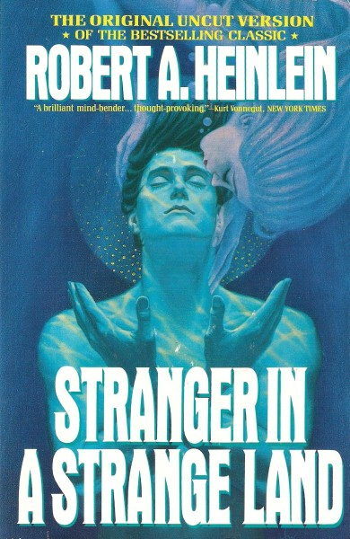 "A cover to Robert A. Heinlein's ""Stranger in a Strange Land."""