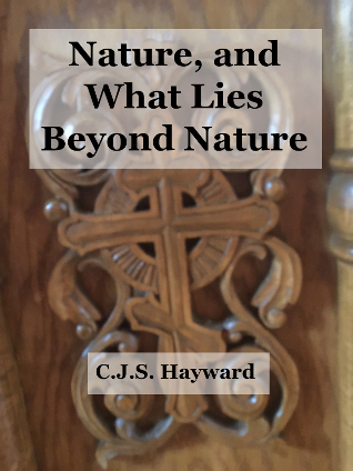 Nature, and What Lies Beyond Nature: A Glimpse Into the Nature That Science May Never Reach