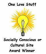 One Love Stuff Socially Conscious or Cultural Site Award