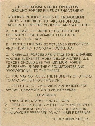 Rules of Engagement, Operation Provide Relief (from Wikipedia)